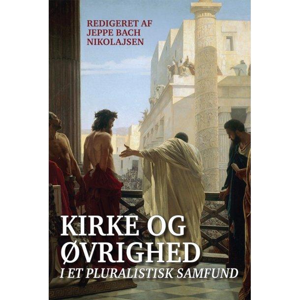 Kirke og øvrighed i et pluralistisk samfund
