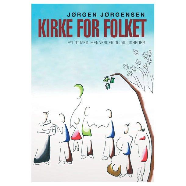 Kirke for folket - af Jørgen Jørgensen