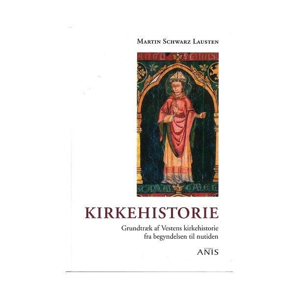 Kirkehistorie - af Martin Schwarz Lausten
