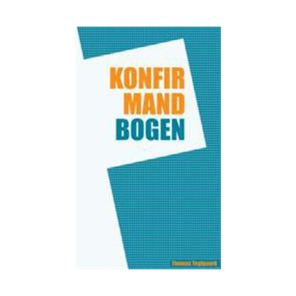 Konfirmandbogen - af Thomas Teglgaard