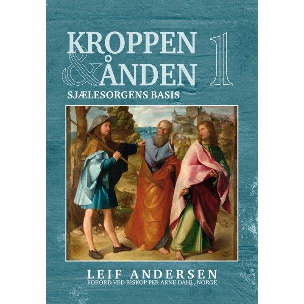 Kroppen & Ånden 1 - af Leif Andersen