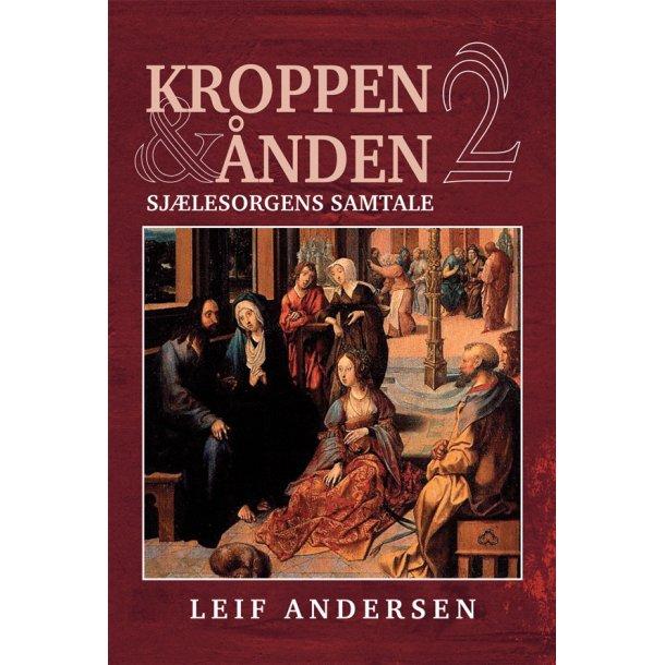 Kroppen og Ånden 2 - af Leif Andersen