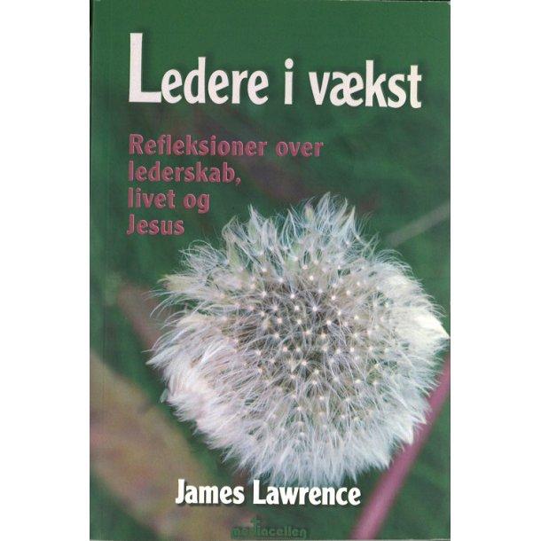 Ledere i vækst - af James Lawrence
