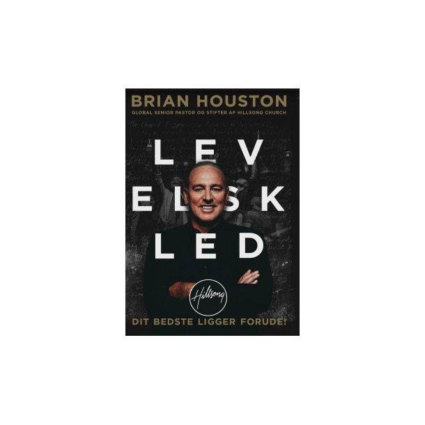 LEV ELSK LED - af Brian Houston
