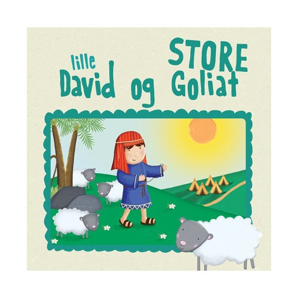 Lille David og Store Goliat - af Karen Williamson