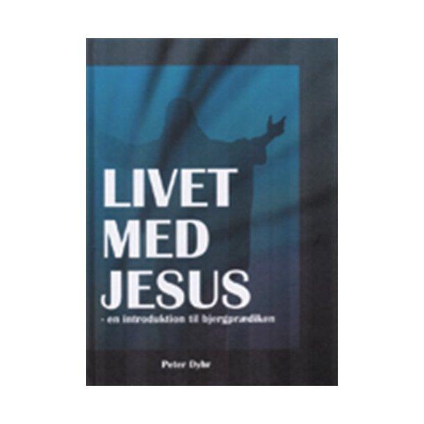 Livet med Jesus - af Peter Dyhr