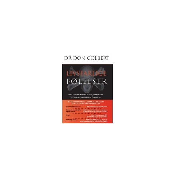 Livsfarlige følelser - af Don Colbert