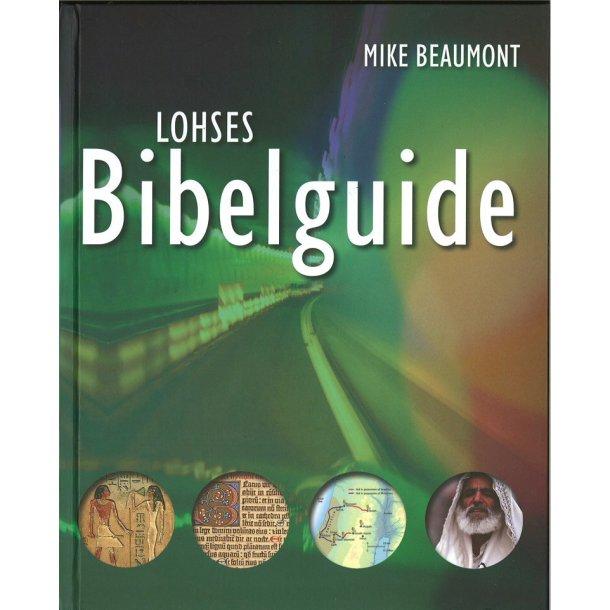 Lohses Bibelguide - af Mike Beaumont
