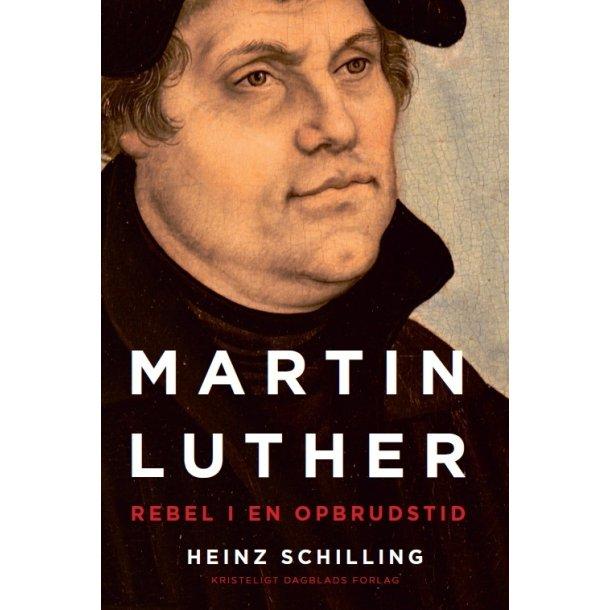 Martin Luther - af Heinz Schilling