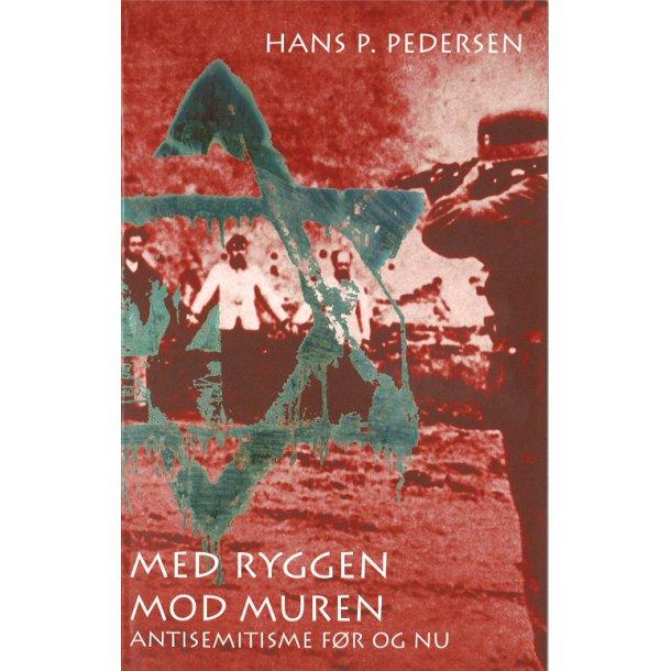 Med ryggen mod muren - af Hans P. Pedersen