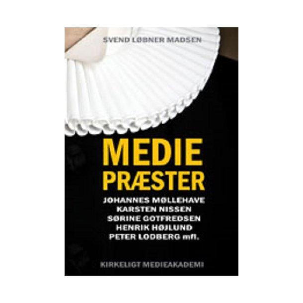 Mediepræster - af Svend Løbner Madsen