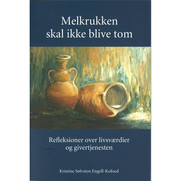 Melkrukken skal ikke blive tom - af Kristine Sølvsten Engell-Kofoed