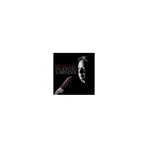 The Road to Surrender (CD) - Michael Juel