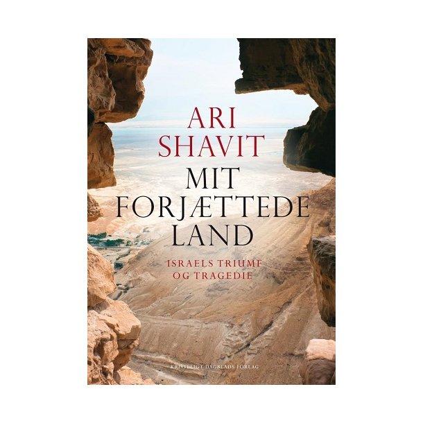 Mit Forjættede Land - af Ari Shavit