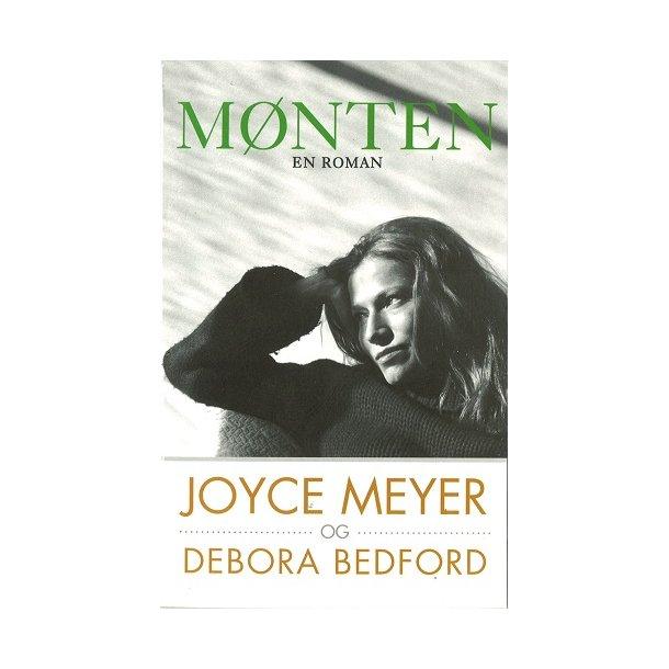 Mønten - af Joyce Meyer og Deborah Bedford