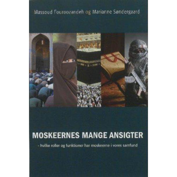 Moskeernes mange ansigter - af M. Fouroozandeh og M. Søndergaard