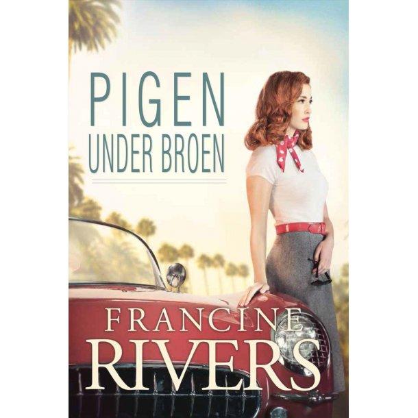 Pigen under broen - af Francine Rivers