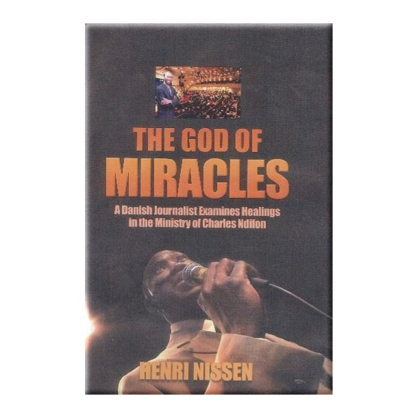 The God of Miracles (ENGLISH) - by Henri Nissen