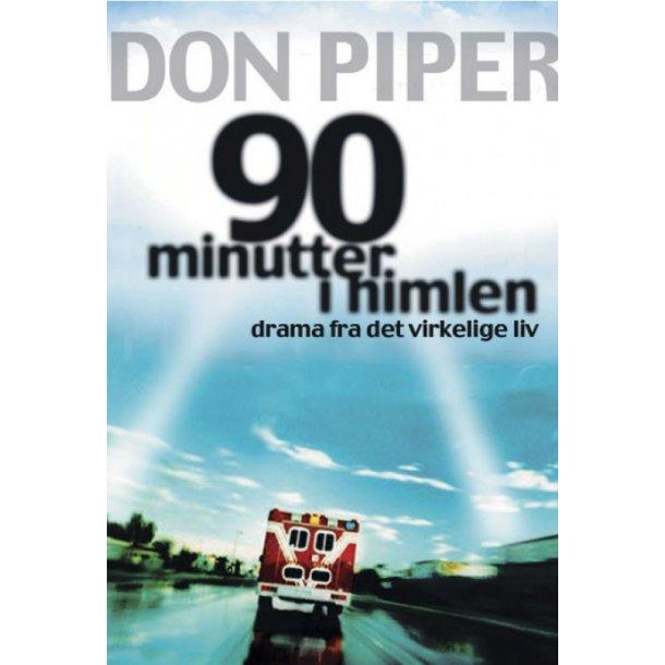 90 minutter i Himlen - af Don Piper og Cecil Murphey