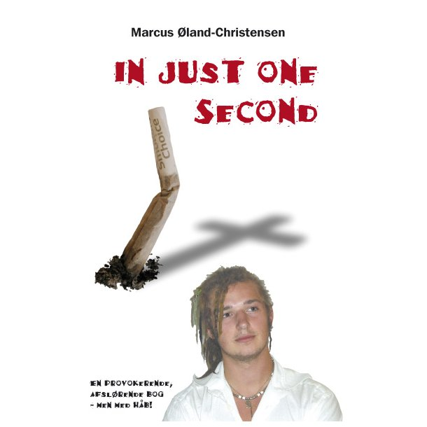 In just one second - af Marcus Øland-Christensen