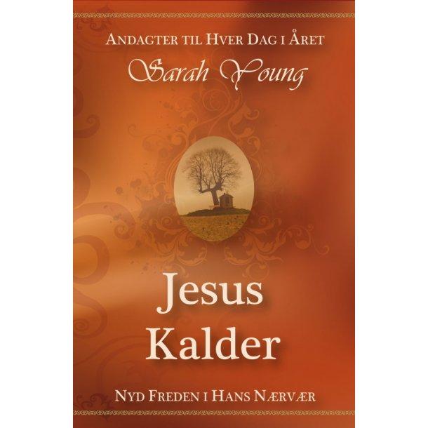 Jesus Kalder - af Sarah Young
