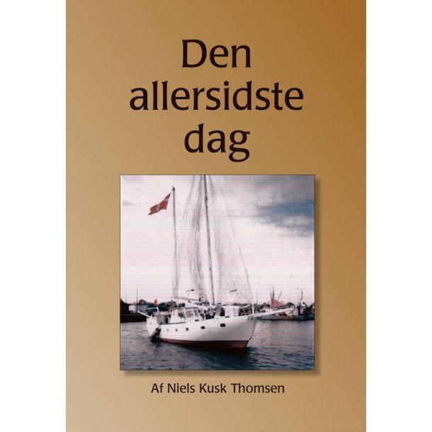 Den allersidste dag - af Niels Kusk-Thomsen