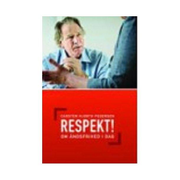 Respekt! Om åndsfrihed i dag - af Carsten Hjort Pedersen