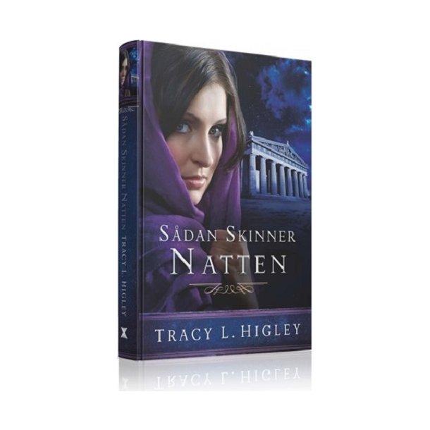 Sådan skinner natten - af Tracy L. Higley.