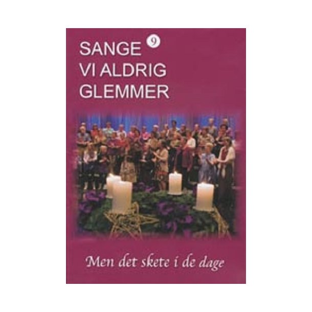 Sange vi aldrig glemmer 9 (DVD)
