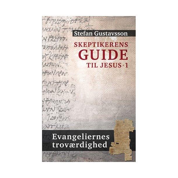 Skeptikerens guide til Jesus 1 - af Stefan Gustavsson