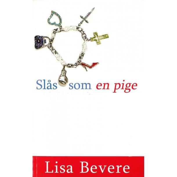 Slås som en pige - Af Lisa Bevere