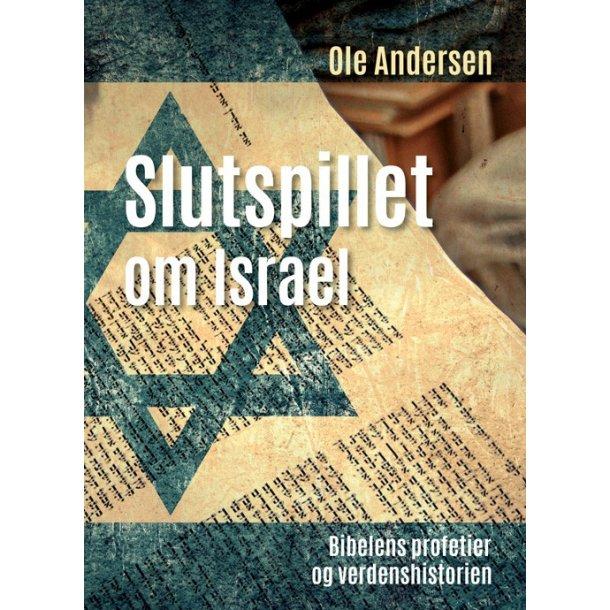 Slutspillet om Israel - af Ole Andersen