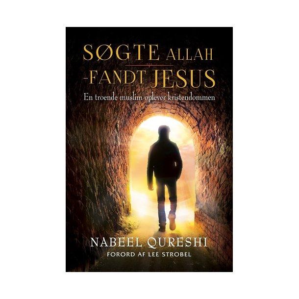 TILBUD: 2 for 1 - Søgte Allah - Fandt Jesus - af Nabeel Qureshi