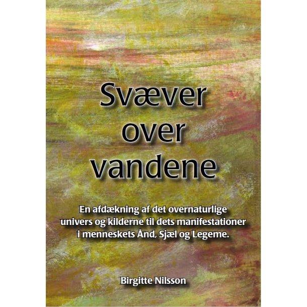 Svæver over vandene - af Birgitte Nilsson