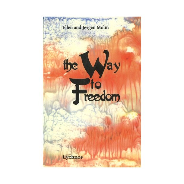 The Way to Freedom - af Ellen og Jørgen Molin