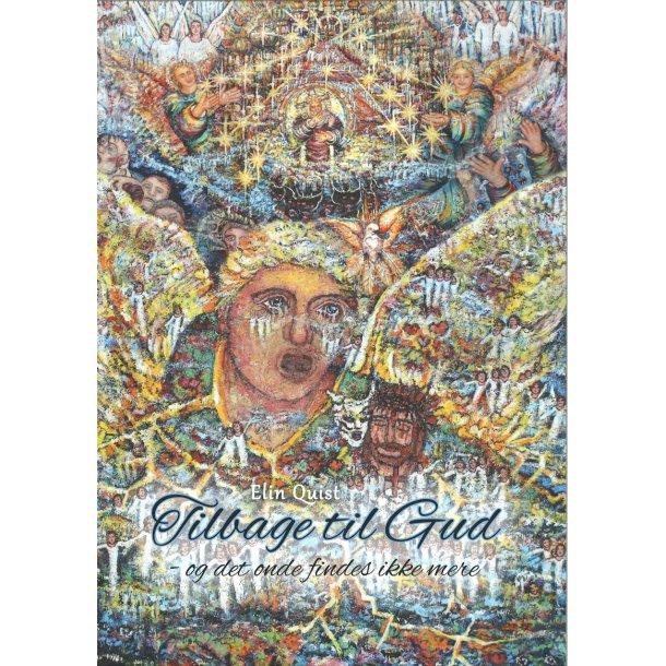 Tilbage til Gud - af Elin Quist