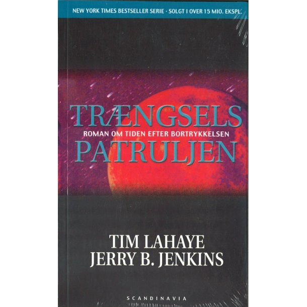 Trængselspatruljen (2) - af T. La Haye & J. B. Jenkins