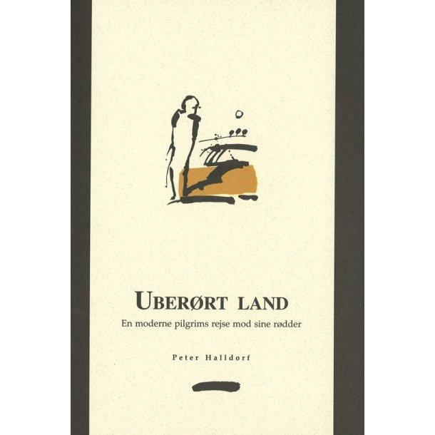 Uberørt land - af Peter Halldorf
