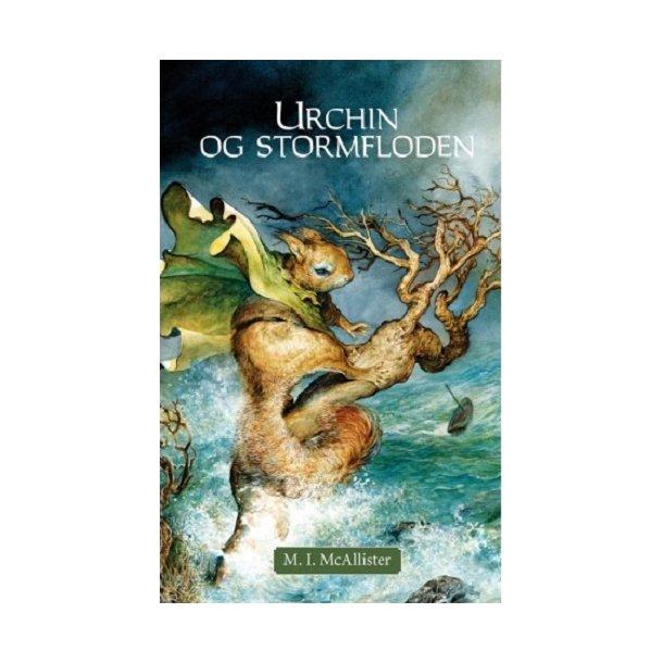 Urchin og Stormfloden - af M. I. McAllister
