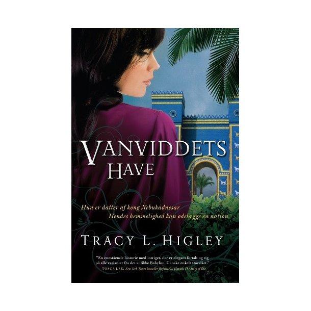 Vanviddets Have - af Tracy L. Higley