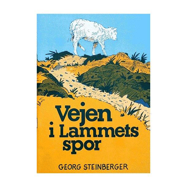 Vejen i Lammets spor - af Georg Steinberger