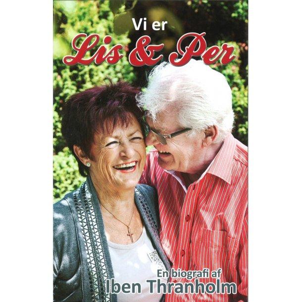 Vi er Lis og Per - af Iben Thranholm